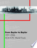 From Baylor to Baylor  1991 2006  ACM ICPC World Finals