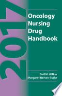2017 Oncology Nursing Drug Handbook