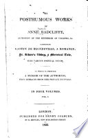 The Posthumous Works of Anne Radcliffe      Memoir of the life and writings of Mrs  Radcliffe  Gaston de Blondeville