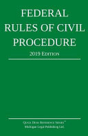Federal Rules of Civil Procedure; 2019 Edition