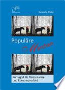 """Popul""""re M""""rchen: Kulturgut als Massenware und Konsumprodukt"""