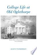 College Life at Old Oglethorpe