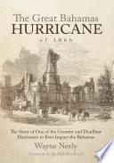The Great Bahamas Hurricane of 1866