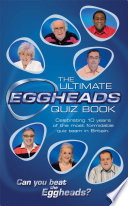 The Ultimate Eggheads Quiz Book