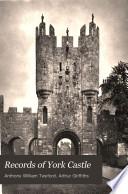 Records of York Castle