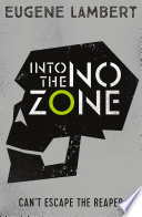 Into the No Zone