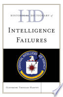 Historical Dictionary of Intelligence Failures