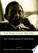 The Park Chung Hee Era : it had a powerful industrial economy...
