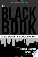 The Black Book  Reflections From the Baltimore Grassroots