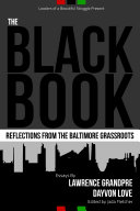 The Black Book: Reflections From the Baltimore Grassroots
