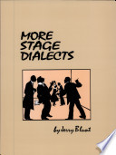 More Stage Dialects