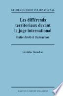 Les diff  rends territoriaux devant le juge international