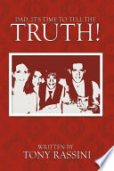 download ebook dad, it's time to tell the truth! pdf epub