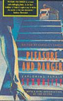 Pleasure and Danger