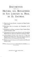 Documentos para la historia del Monasterio de San Lorenzo el Real de el Escorial