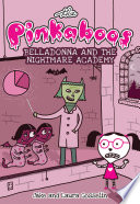 The Pinkaboos  Belladonna and the Nightmare Academy