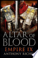 Altar Of Blood  Empire IX : no sooner returned to rome than they...