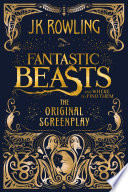 Book Fantastic Beasts and Where to Find Them  The Original Screenplay