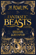 Fantastic Beasts and Where to Find Them: The Original Screenplay Book