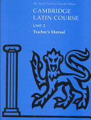 Cambridge Latin Course Unit 2 Teacher's Manual North American edition