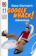 Dave Gorman's Googlewhack Adventure : gorman has become a 21st century dice...