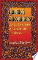 Real life Stories of Supernatural Experiences