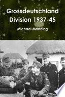 Grossdeutschland Division 1937 45