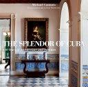 The Splendor of Cuba