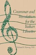 Grammar and Translation for the Italian Libretto