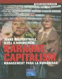 Karaoke capitalism by Jonas Ridderstrale