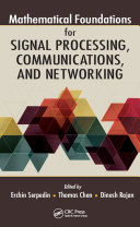 Mathematical Foundations for Signal Processing, Communications, and Networking