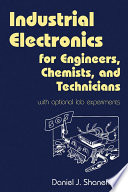 Industrial Electronics for Engineers  Chemists  and Technicians