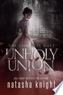 Unholy Union The Complete Duet