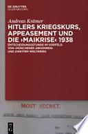 """Hitlers Kriegskurs, Appeasement und die """"Maikrise"""" 1938"""