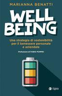 Well Being Una Strategia Di Sostenibilit Fra Benessere Personale E Benessere Aziendale