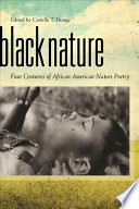 illustration Black Nature, Four Centuries of African American Nature Poetry