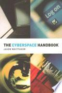The Cyberspace Handbook
