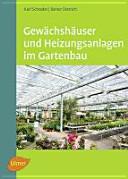 Gew  chsh  user und Heizungsanlagen im Gartenbau