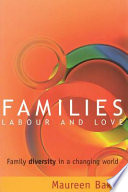 Families  Labour and Love