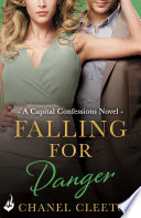 Falling For Danger  Capital Confessions 3
