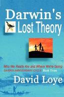 Darwin s Lost Theory