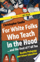 For White Folks Who Teach in the Hood    and the Rest of Y all Too