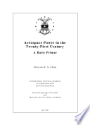 Aerospace Power In The Twenty First Century A Basic Primer