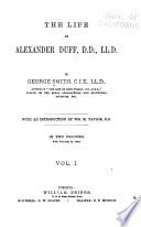 The Life of Alexander Duff  D D   LL D
