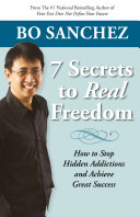 7 Secrets To Real Freedom: