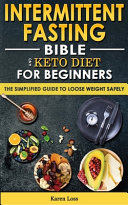 Intermittent Fasting Bible Keto Diet For Beginners
