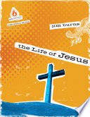 The Life Of Jesus High School Group Study