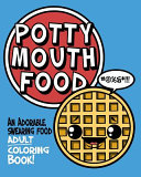 Potty Mouth Food Swearing Foods To Color Featuring