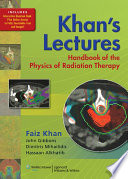 Khan s Lectures  Handbook of the Physics of Radiation Therapy