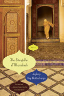 The Storyteller Of Marrakesh A Novel